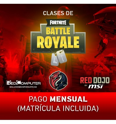 CLASES FORTNITE RED DOJO BY MSI PAGO MENSUAL