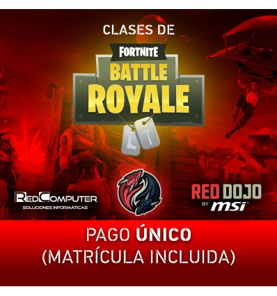 CLASES FORTNITE RED DOJO BY MSI PAGO ÚNICO