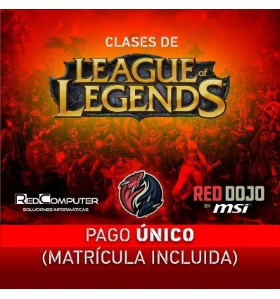 CLASES LEAGUE OF LEGENDS RED DOJO BY MSI PAGO ÚNIC